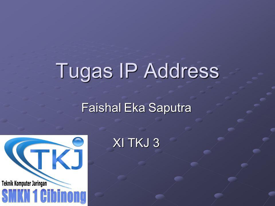 Faishal Eka Saputra XI TKJ 3