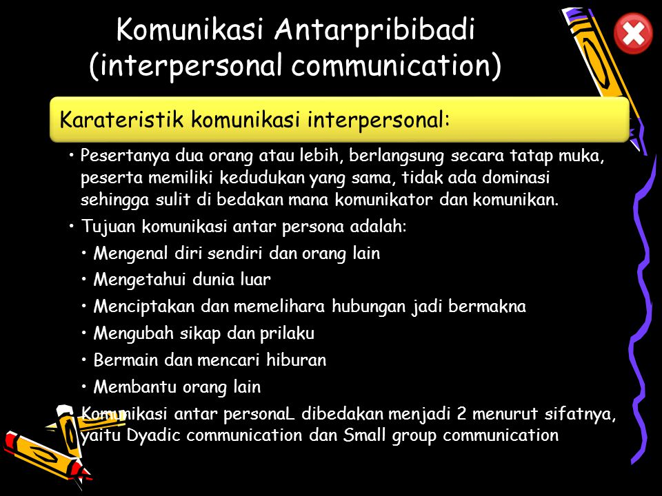 Komunikasi Antarpribibadi (interpersonal communication)