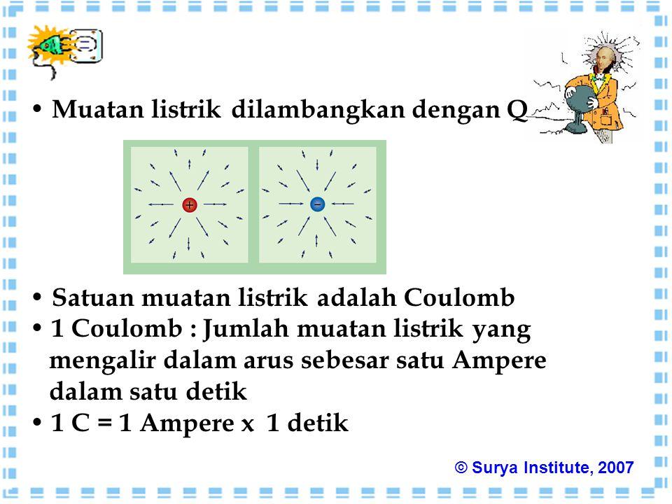 Muatan listrik dilambangkan dengan Q