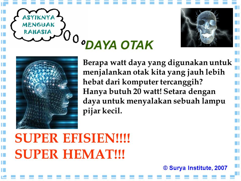 SUPER EFISIEN!!!! SUPER HEMAT!!! DAYA OTAK