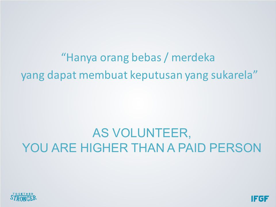 YOU ARE HIGHER THAN A PAID PERSON