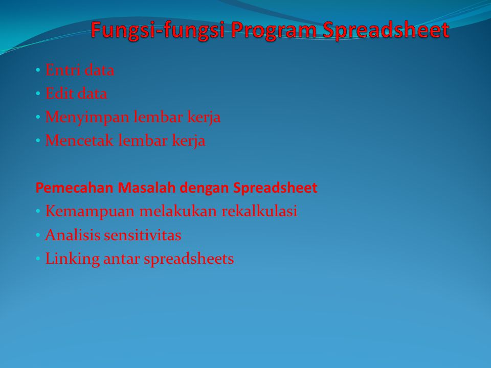 Fungsi-fungsi Program Spreadsheet