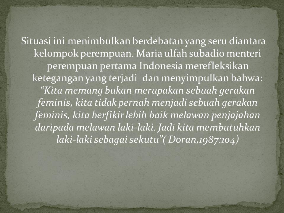 Situasi ini menimbulkan berdebatan yang seru diantara kelompok perempuan.