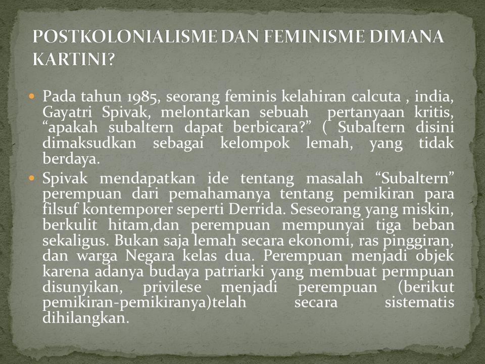 POSTKOLONIALISME DAN FEMINISME DIMANA KARTINI