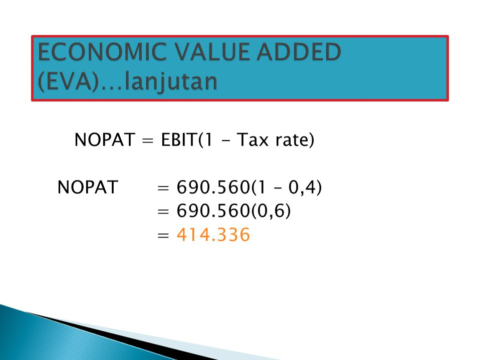 ECONOMIC VALUE ADDED (EVA)…lanjutan