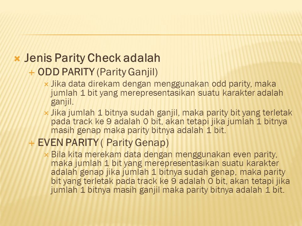 Jenis Parity Check adalah