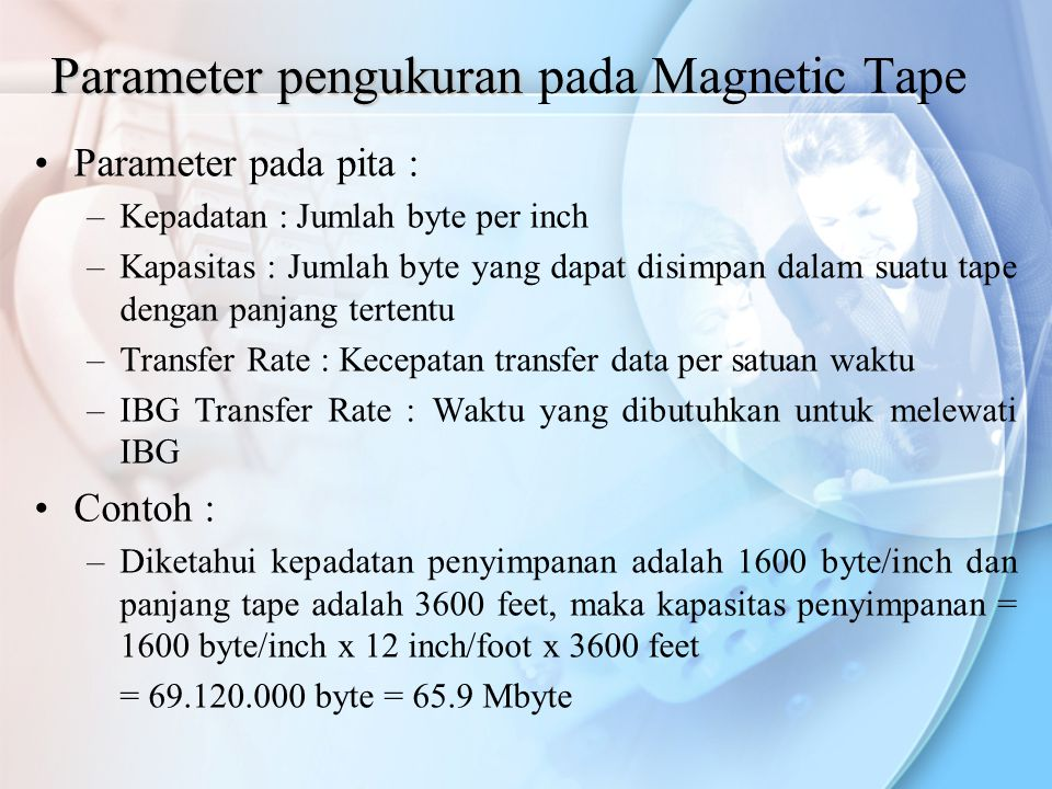 Parameter pengukuran pada Magnetic Tape