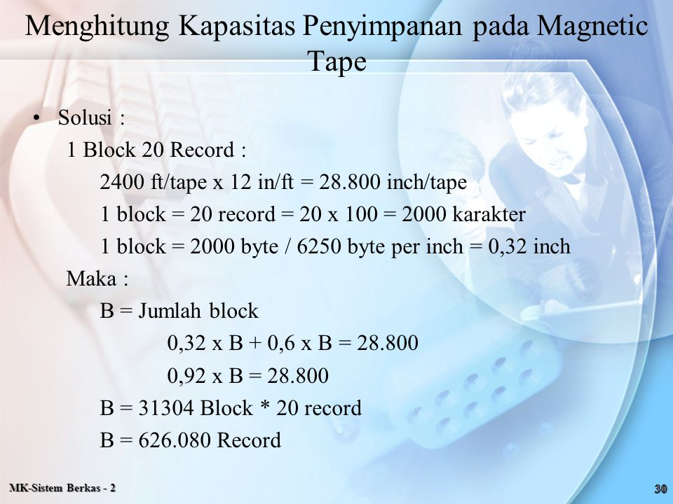 Menghitung Kapasitas Penyimpanan pada Magnetic Tape