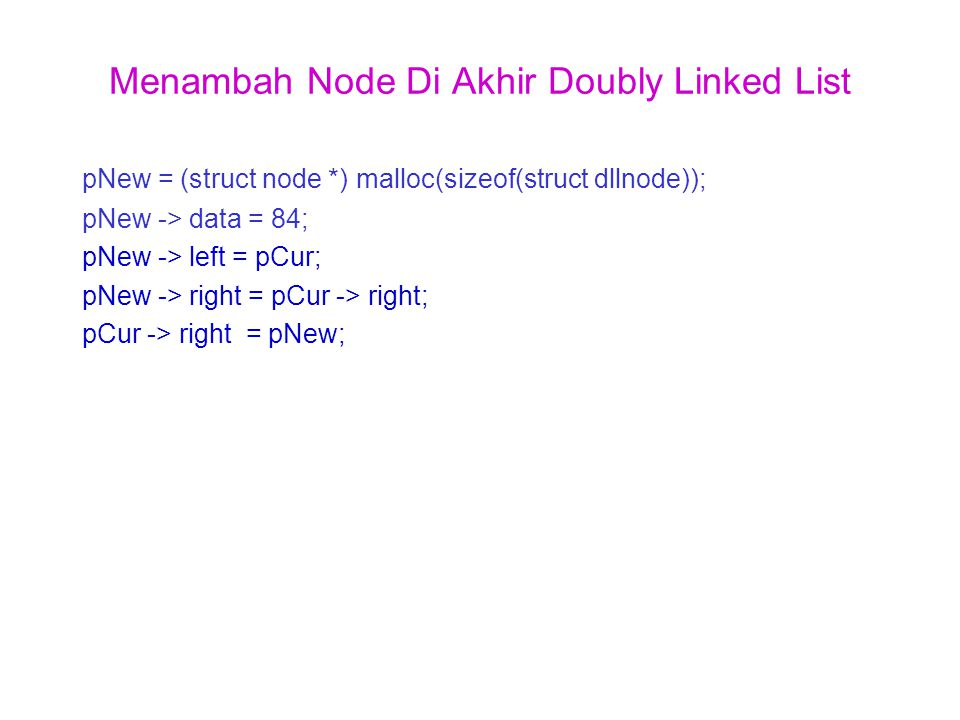 Menambah Node Di Akhir Doubly Linked List