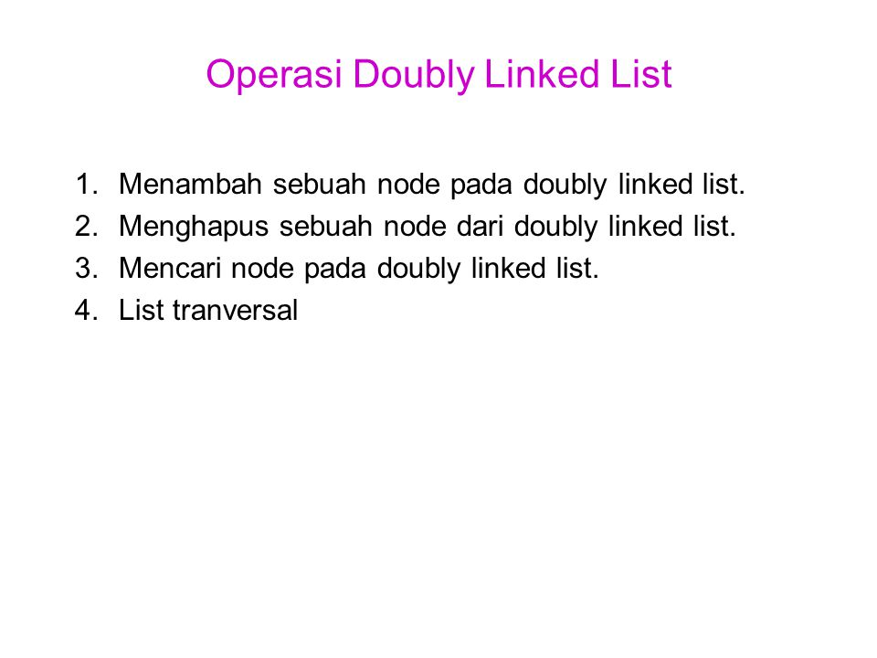 Operasi Doubly Linked List