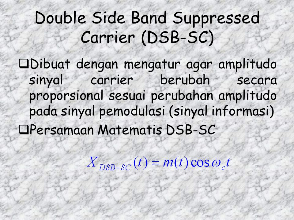 Double Side Band Suppressed Carrier (DSB-SC)