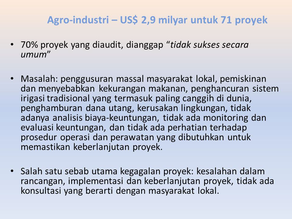 Agro-industri – US$ 2,9 milyar untuk 71 proyek