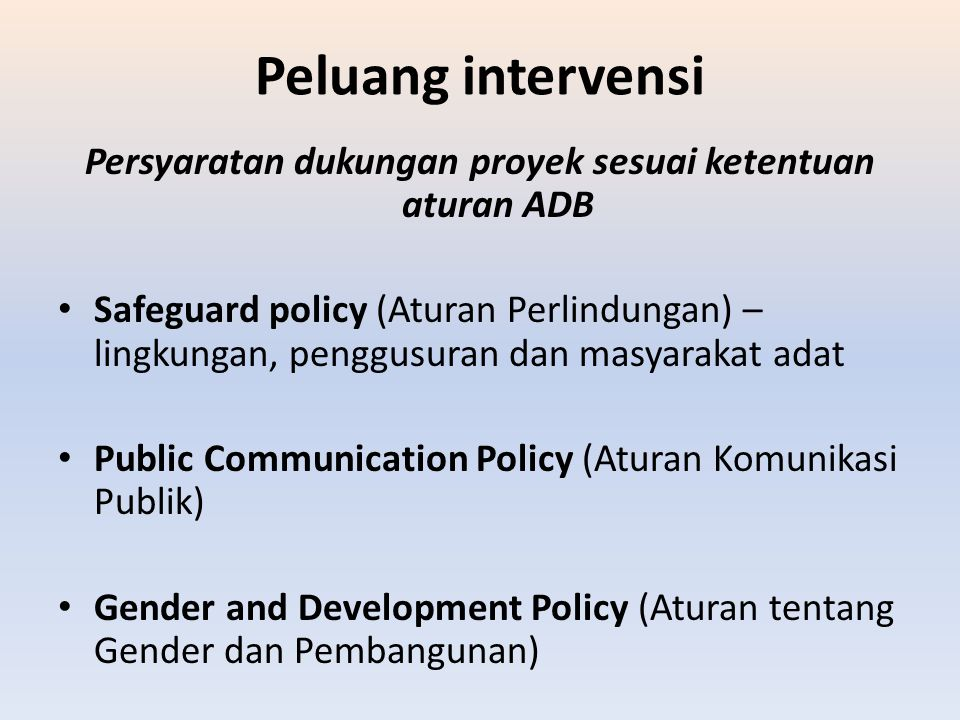 Persyaratan dukungan proyek sesuai ketentuan aturan ADB