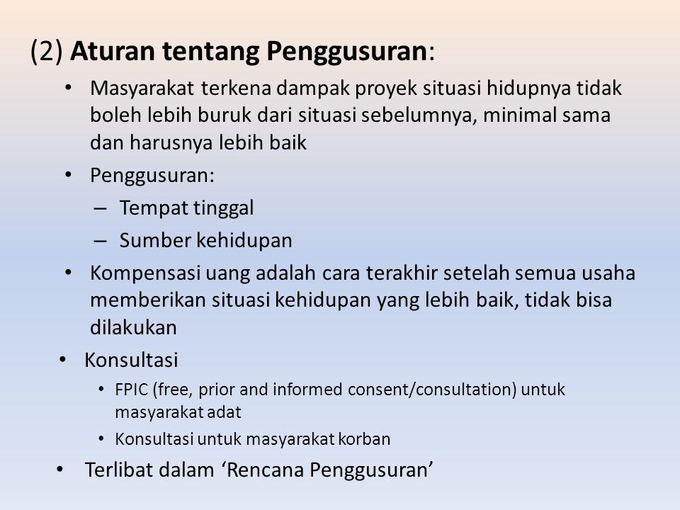 (2) Aturan tentang Penggusuran: