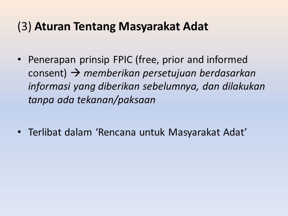(3) Aturan Tentang Masyarakat Adat