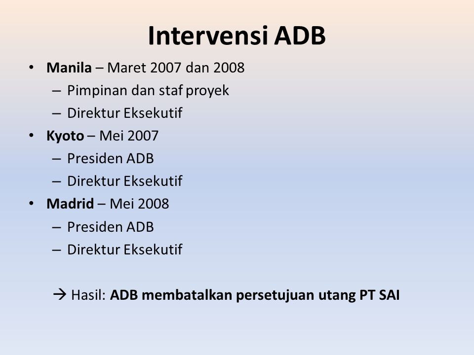 Intervensi ADB Manila – Maret 2007 dan 2008 Pimpinan dan staf proyek