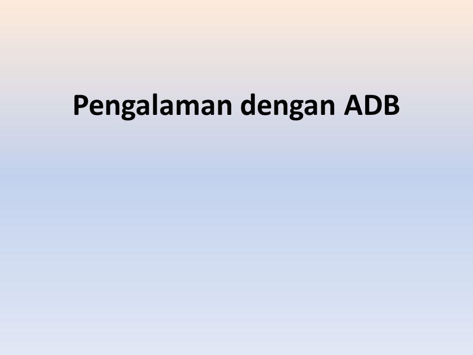 Pengalaman dengan ADB