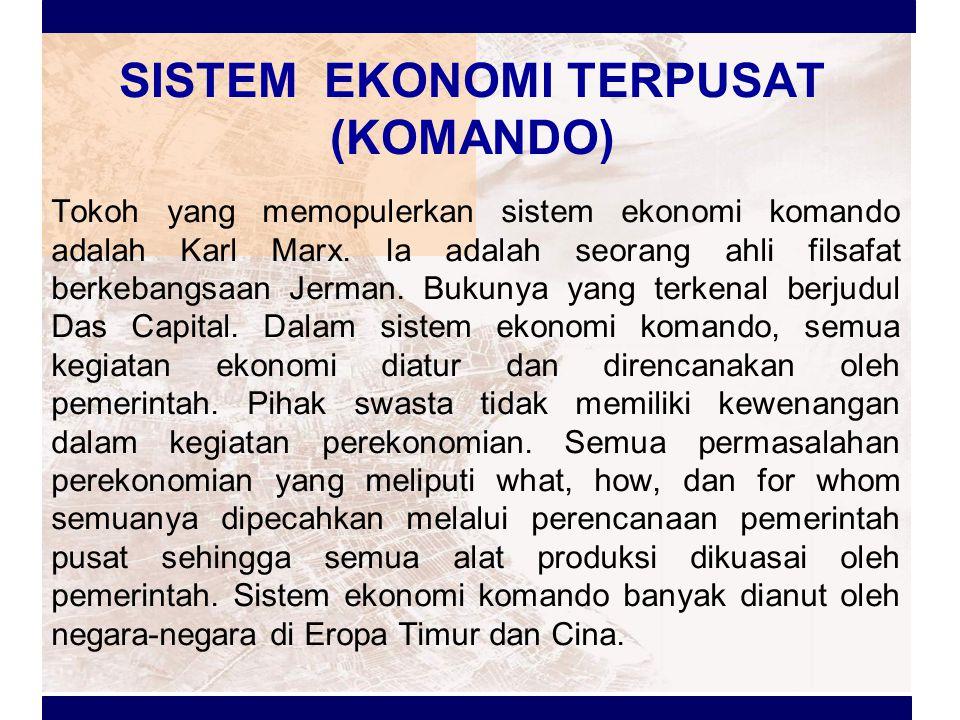 SISTEM EKONOMI TERPUSAT (KOMANDO)