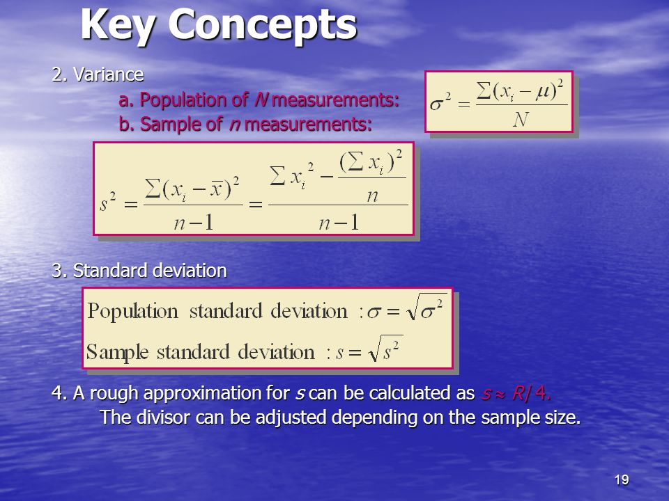 Key Concepts 2. Variance a. Population of N measurements: