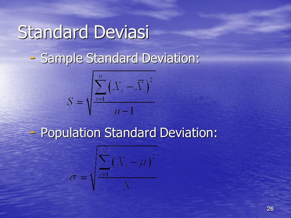 Standard Deviasi Sample Standard Deviation: