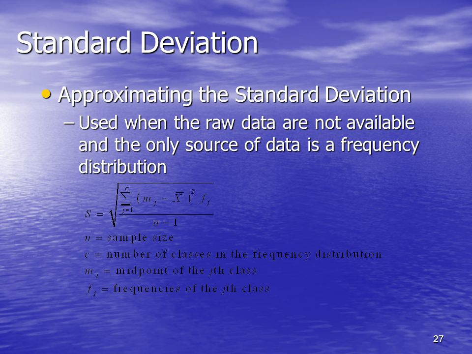Standard Deviation Approximating the Standard Deviation