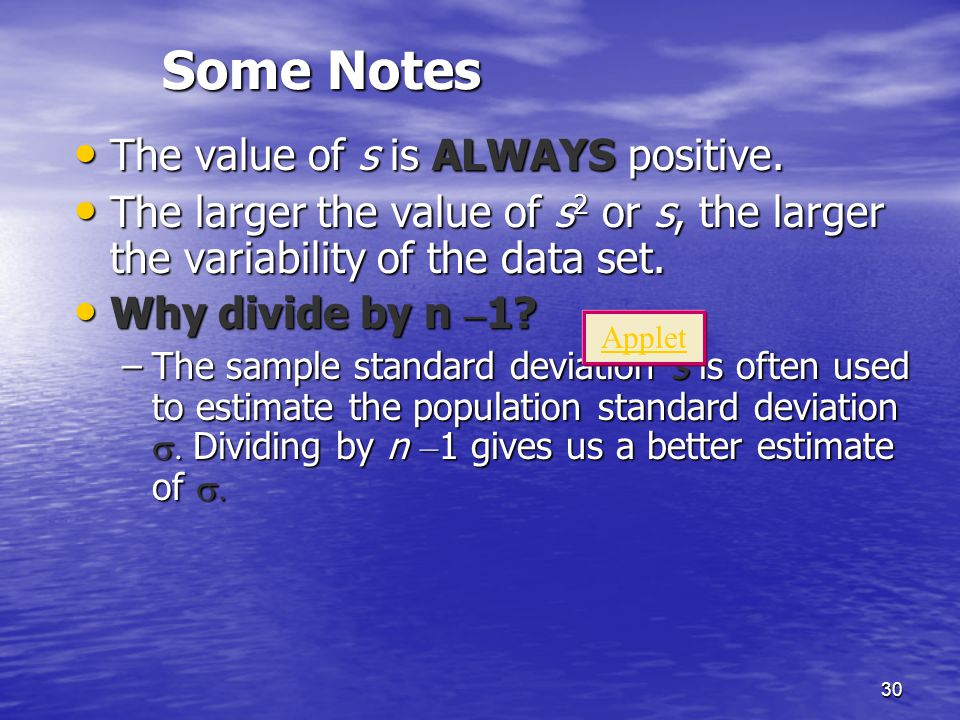 Some Notes The value of s is ALWAYS positive.