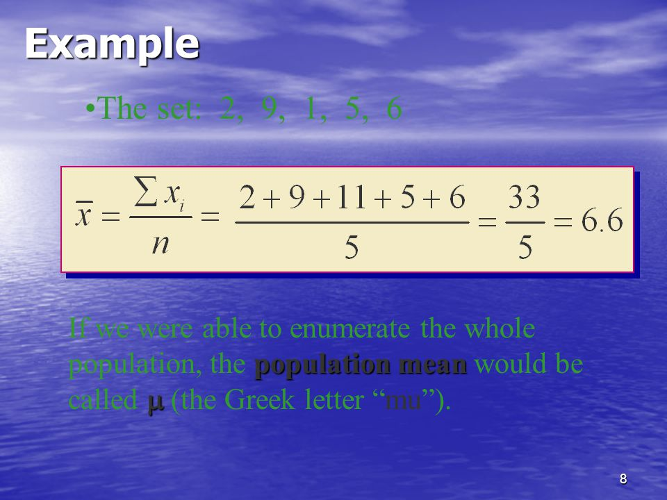 Example The set: 2, 9, 1, 5, 6.