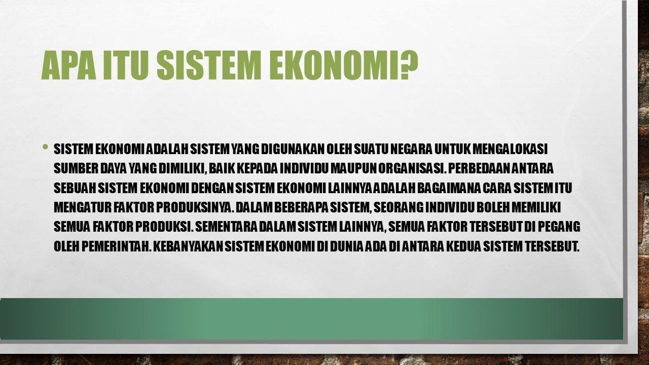 Apa itu sistem ekonomi