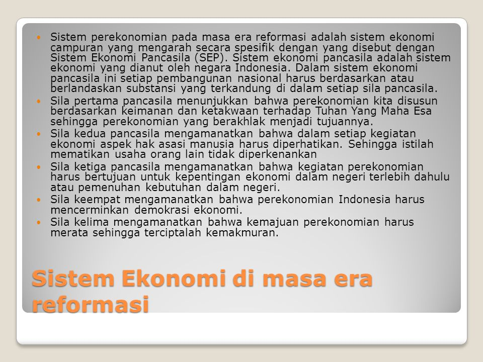 Sistem Ekonomi di masa era reformasi