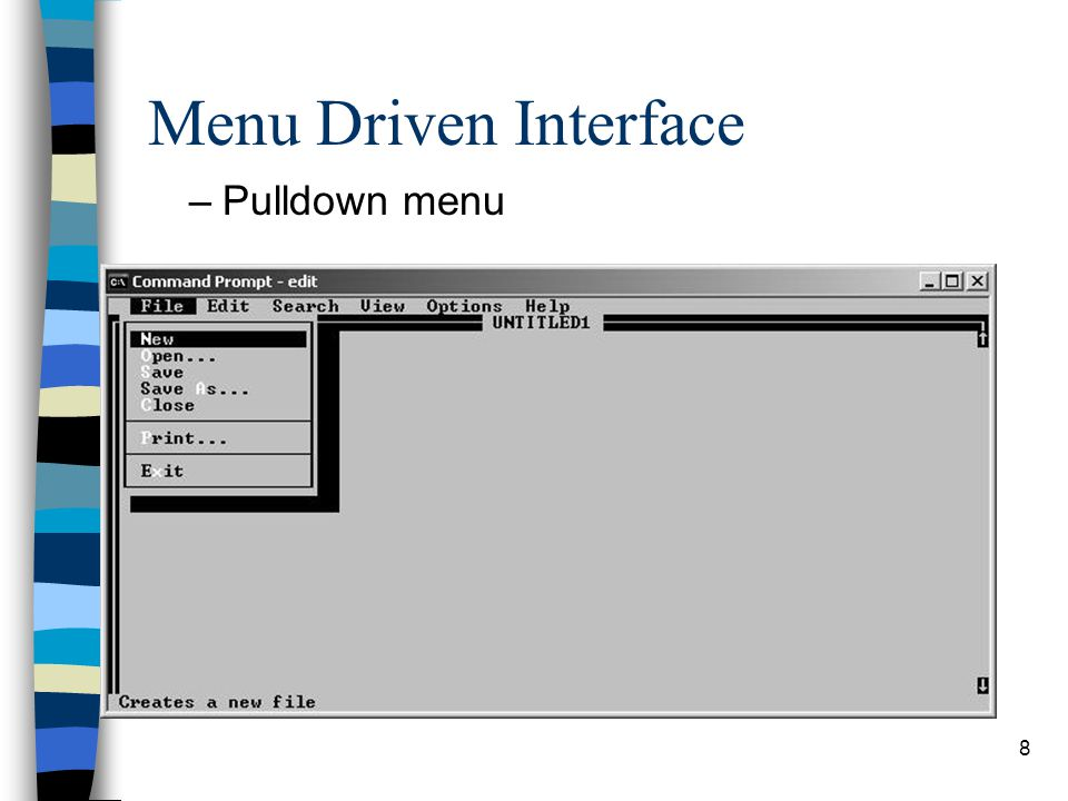 Menu Driven Interface Pulldown menu