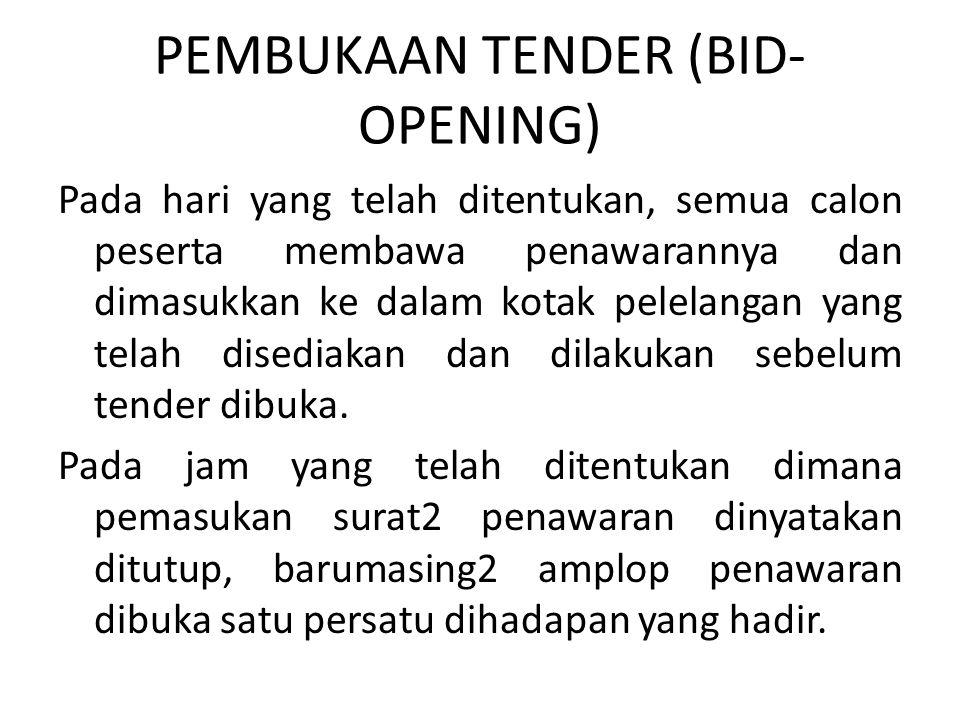 PEMBUKAAN TENDER (BID-OPENING)