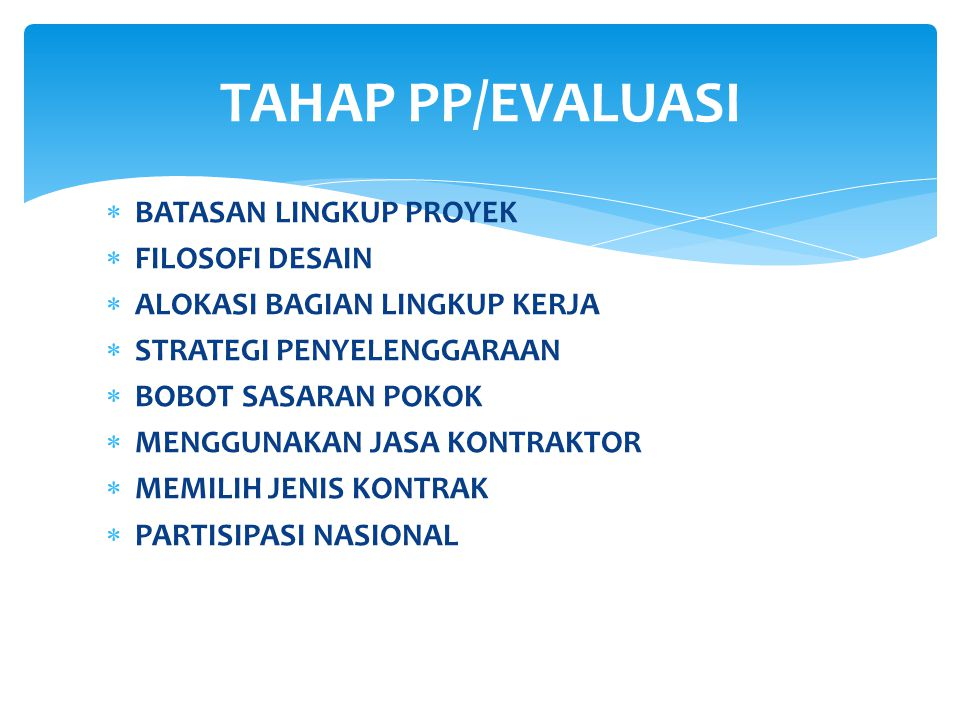 TAHAP PP/EVALUASI BATASAN LINGKUP PROYEK FILOSOFI DESAIN