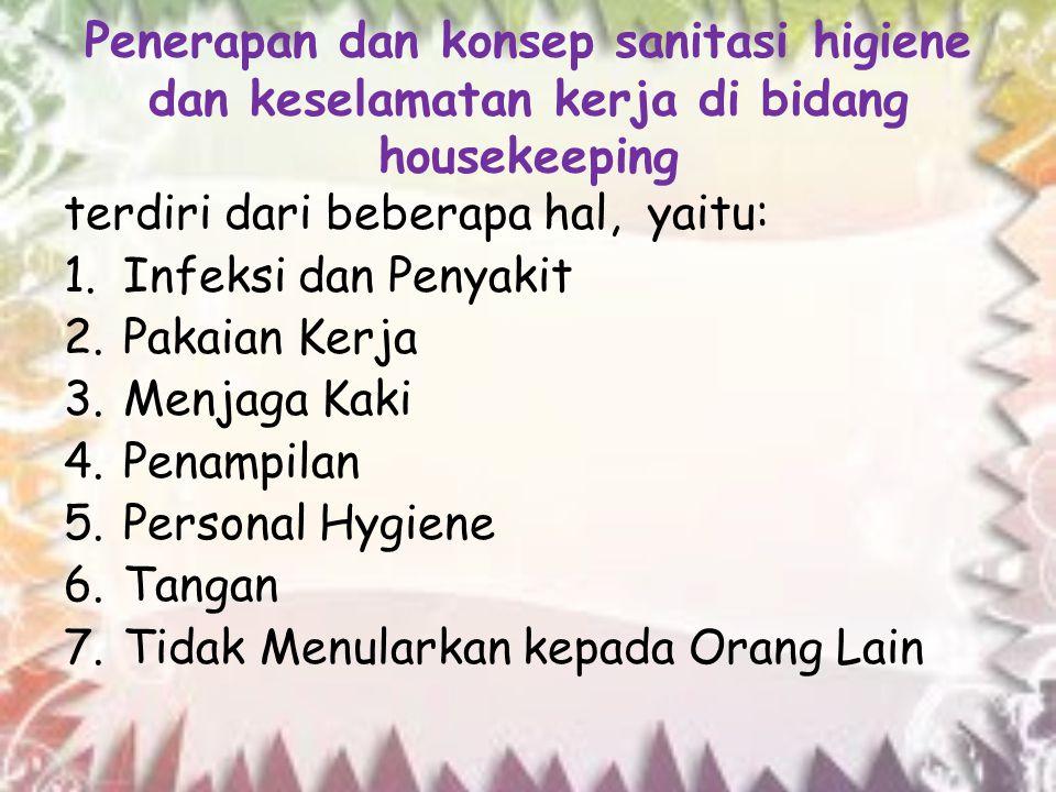Penerapan dan konsep sanitasi higiene dan keselamatan kerja di bidang housekeeping