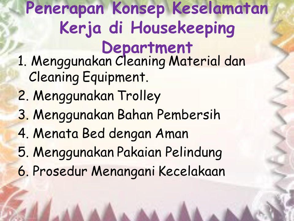 Penerapan Konsep Keselamatan Kerja di Housekeeping Department
