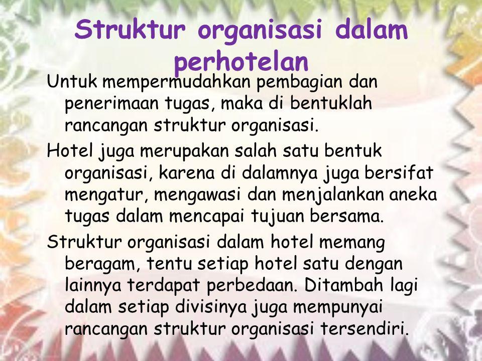 Struktur organisasi dalam perhotelan