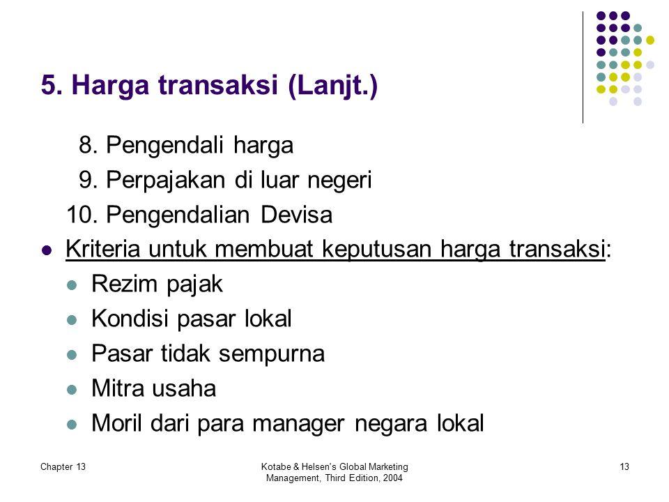 5. Harga transaksi (Lanjt.)