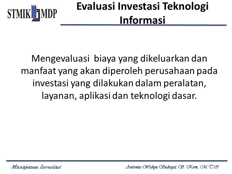 Evaluasi Investasi Teknologi Informasi