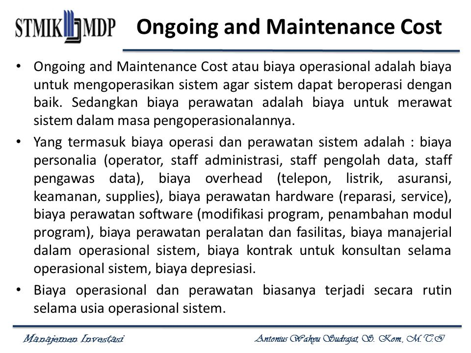 Ongoing and Maintenance Cost