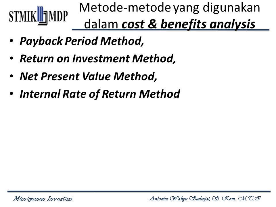Metode-metode yang digunakan dalam cost & benefits analysis