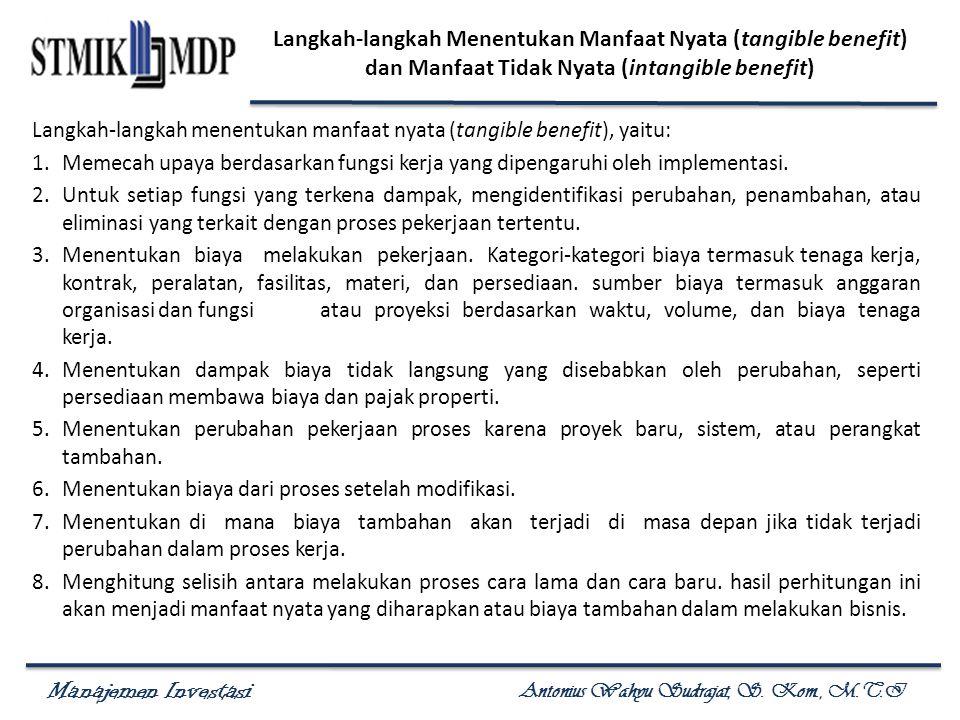 Langkah-langkah Menentukan Manfaat Nyata (tangible benefit) dan Manfaat Tidak Nyata (intangible benefit)