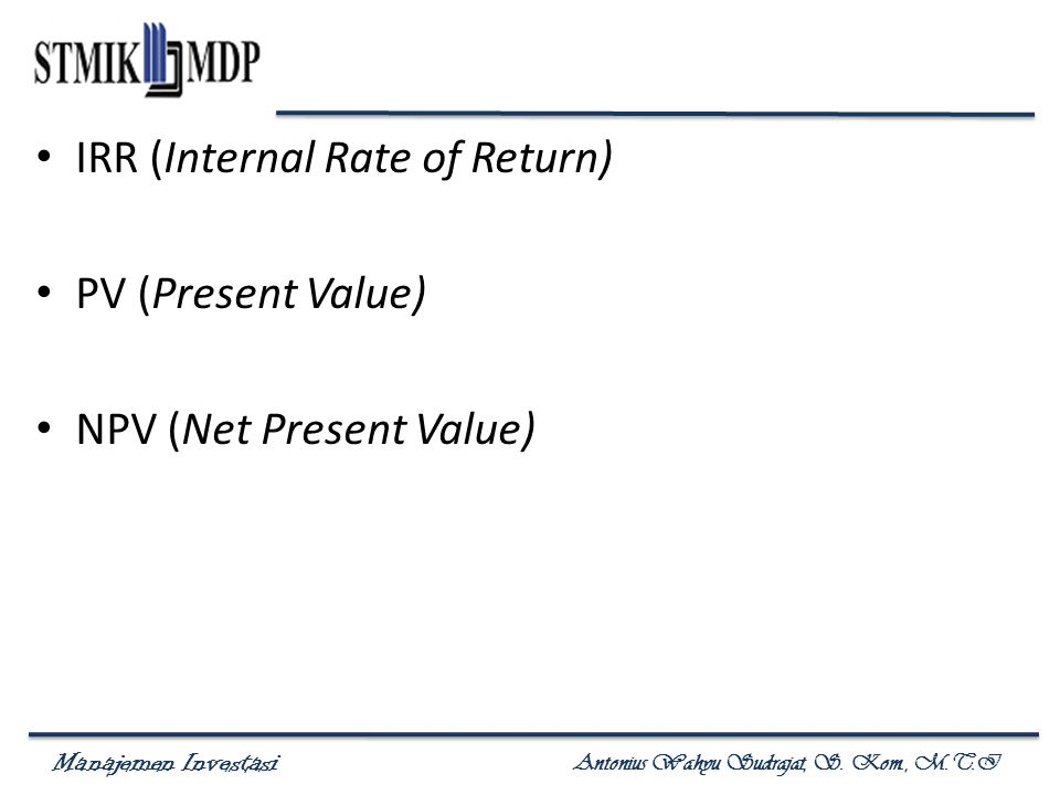 IRR (Internal Rate of Return)