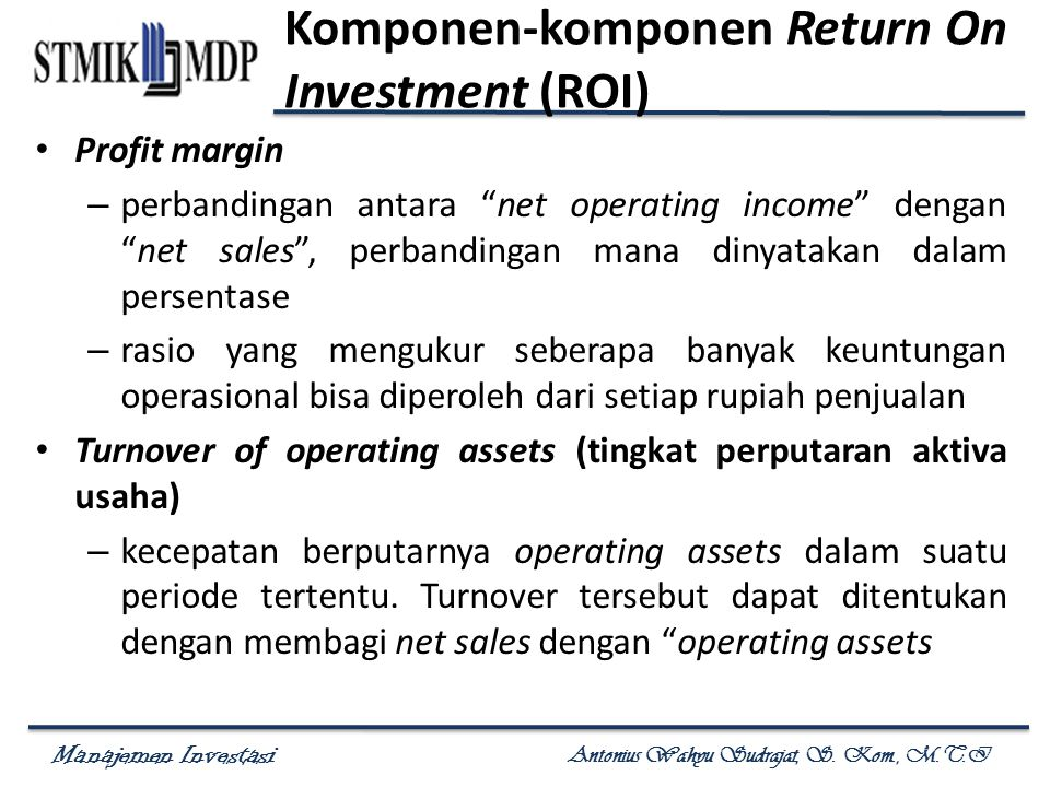 Komponen-komponen Return On Investment (ROI)