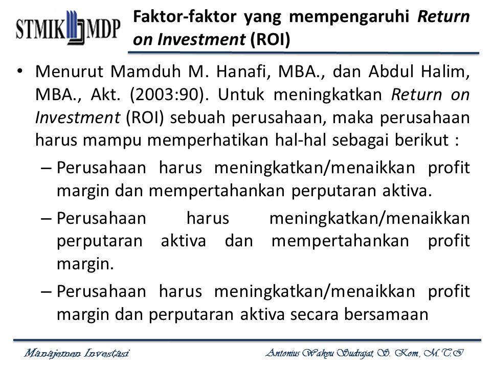 Faktor-faktor yang mempengaruhi Return on Investment (ROI)