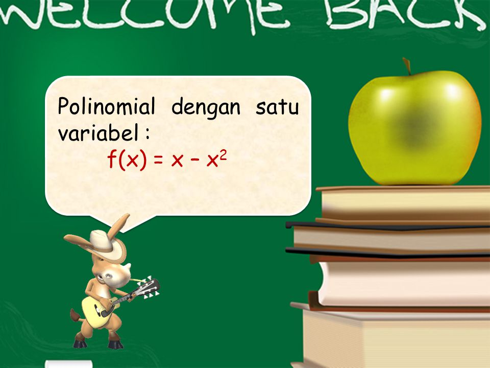 Polinomial dengan satu variabel :