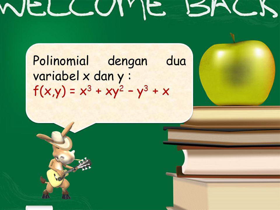 Polinomial dengan dua variabel x dan y :