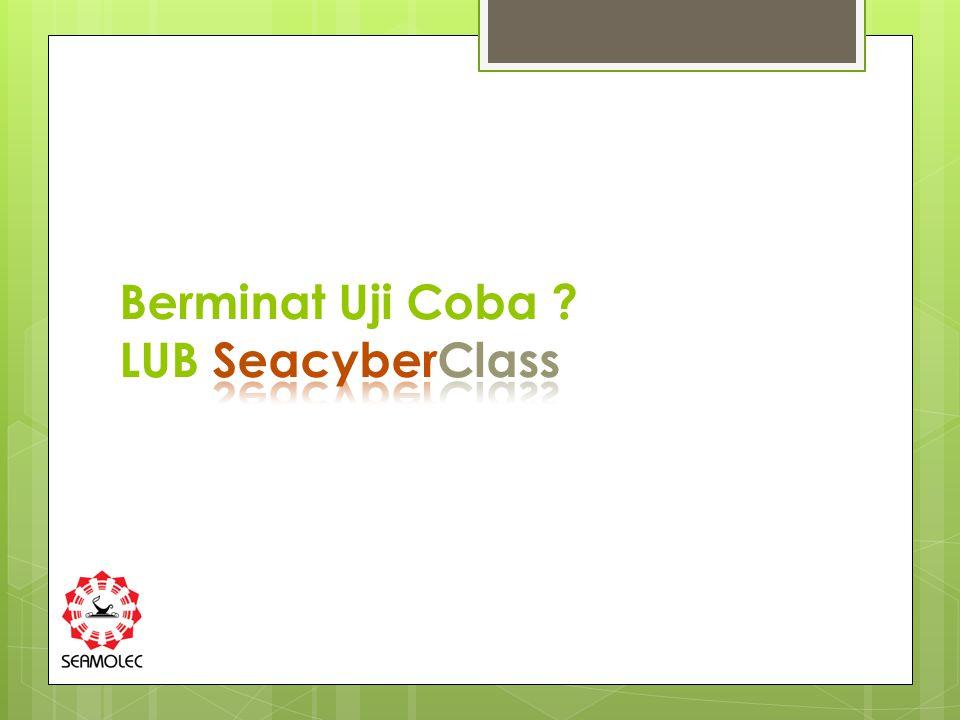 Berminat Uji Coba LUB SeacyberClass