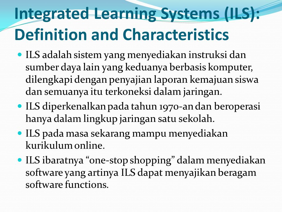 Integrated Learning Systems (ILS): Definition and Characteristics