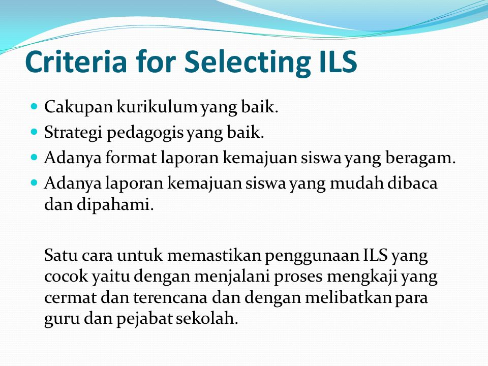 Criteria for Selecting ILS