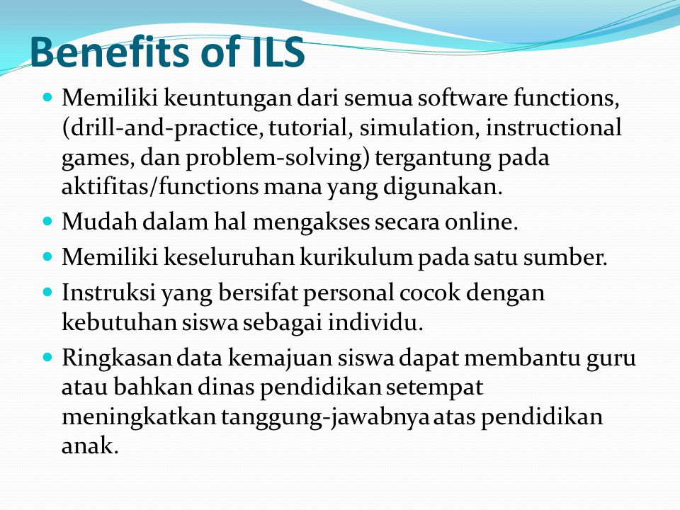 Benefits of ILS