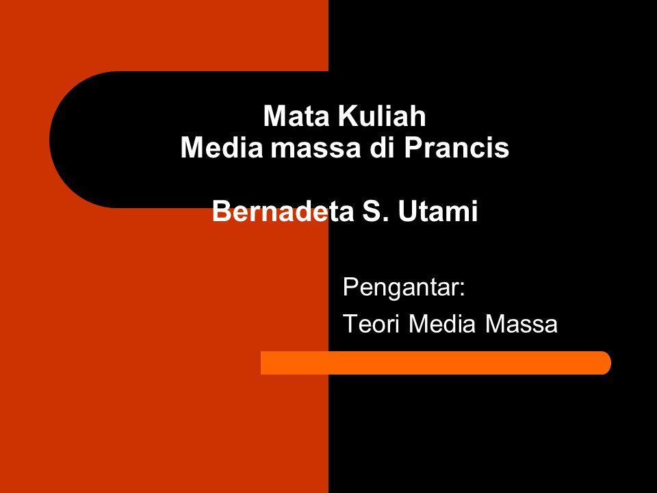 Mata Kuliah Media massa di Prancis Bernadeta S. Utami